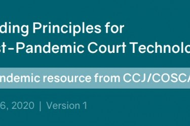 Guiding Principles for Post-Pandemic Court Technology Header